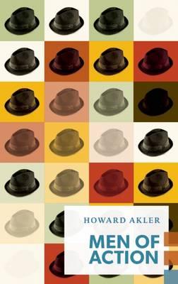 Men of Action by Howard Akler