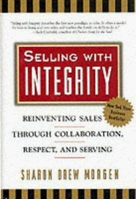 Selling With Integrity book