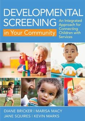 Developmental Screening in Your Community by Diane Bricker
