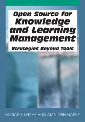 Open Source for Knowledge and Learning Management by