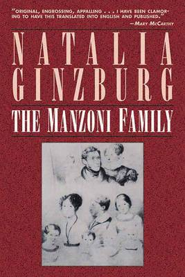 The Manzoni Family by Natalia Ginzburg