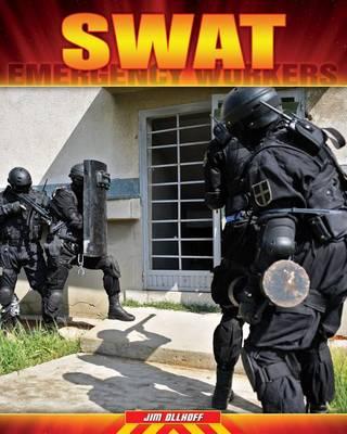 SWAT by Jim Ollhoff