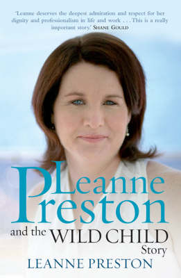 Leanne Preston And The Wild Child Story book