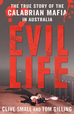 Evil Life by Clive Small