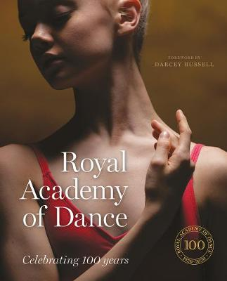 Royal Academy of Dance: Celebrating 100 Years book