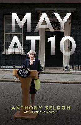 May at 10 by Anthony Seldon