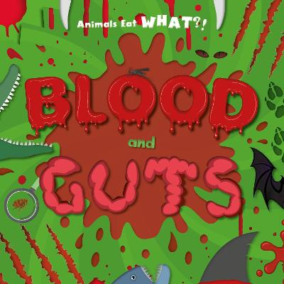 Blood and Guts by Holly Duhig