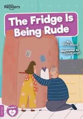 The Fridge is Being Rude book
