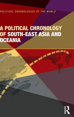 Political Chronology of South-East Asia and Oceania by Europa Publications