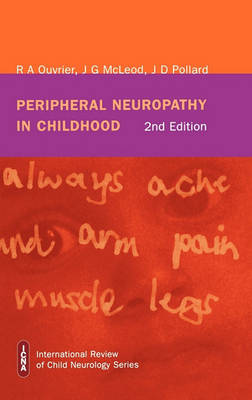 Peripheral Neuropathy in Childhood by Robert A. Ouvrier