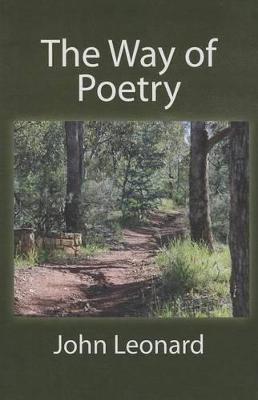 The Way of Poetry by John Leonard