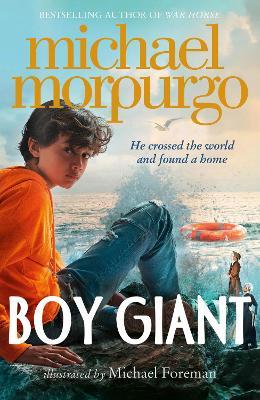 Boy Giant: Son of Gulliver by Michael Morpurgo