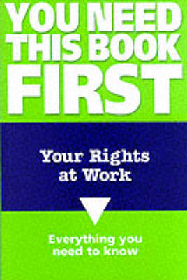 Your Rights at Work by Bob Watt