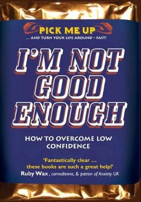I'm Not Good Enough by Chris Williams