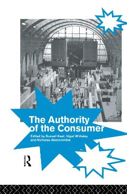 Authority of the Consumer by Russell Keat