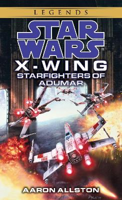 X-Wing 009 by Aaron Allston