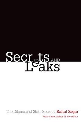 Secrets and Leaks by Rahul Sagar