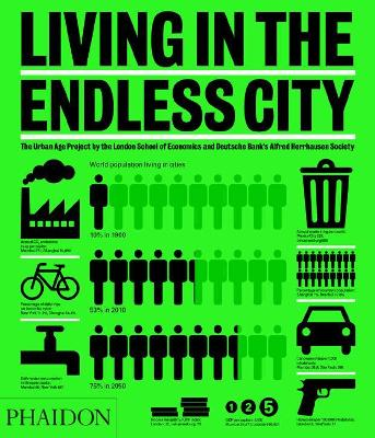 Living in the Endless City by Ricky Burdett