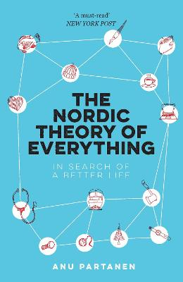 The Nordic Theory of Everything: In Search of a Better Life book