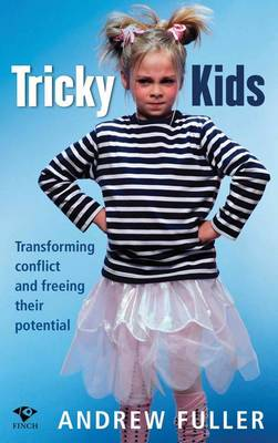 Tricky Kids by Andrew Fuller