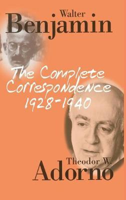 Complete Correspondence, 1928-1940 by Theodor W. Adorno