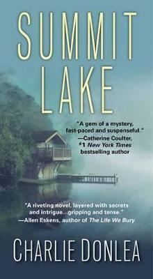 Summit Lake by Charlie Donlea