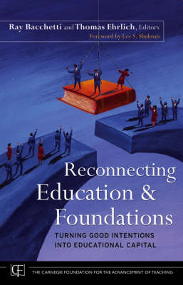 Reconnecting Education and Foundations book