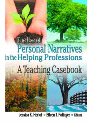 Use of Personal Narratives in the Helping Professions by Carlton E. Munson