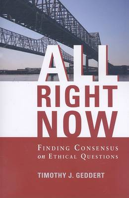 All Right Now by Timothy J Geddert