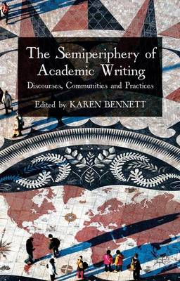 Semiperiphery of Academic Writing by K. Bennett