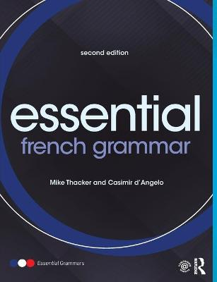 Essential French Grammar by Mike Thacker