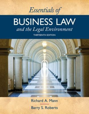 Essentials of Business Law and the Legal Environment by Barry Roberts