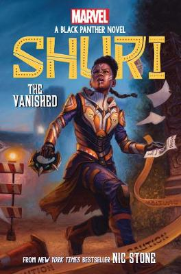 The Vanished (Shuri: a Black Panther Novel #2) by Nic Stone