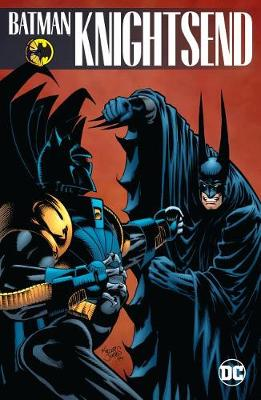 Batman: Knightsend by Chuck Dixon