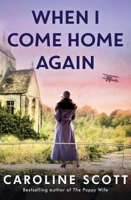 When I Come Home Again: 'A page-turning literary gem' THE TIMES, BEST BOOKS OF 2020 book