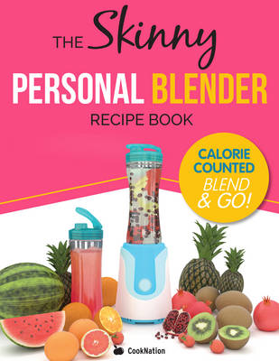 THE SKINNY BLEND-ACTIVE RECIPE BOOK by Cook Nation