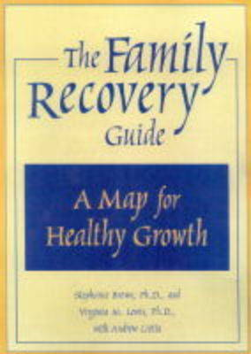 Family Recovery Guide by Stephanie Brown