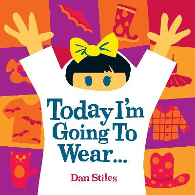 Today I'm Going To Wear... by Daniel Stiles