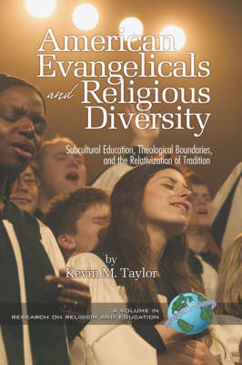 American Evangelicals and Religious Diversity by Kevin Taylor