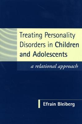 Treating Personality Disorders in Children and Adolescents book