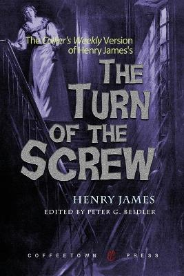 Collier's Weekly Version of the Turn of the Screw by Henry James