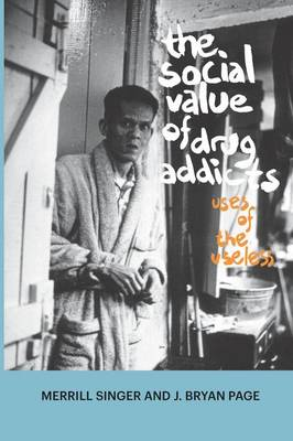 Social Value of Drug Addicts by Merrill Singer