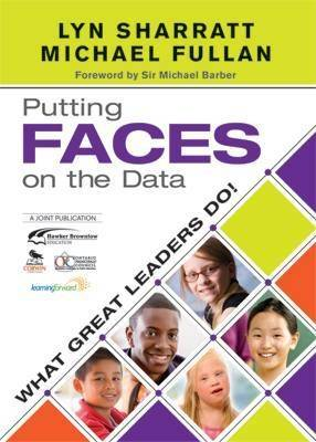 Putting FACES on the Data: What Great Leaders Do!: HB Code CO1180 by Lyn D. Sharratt