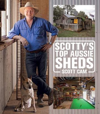 Scotty'S Top Aussie Sheds book
