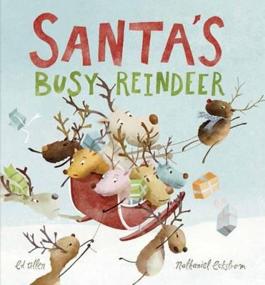 Santa's Busy Reindeer by Ed Allen