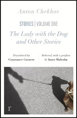 The Lady with the Dog and Other Stories (riverrun editions) by Anton Chekhov