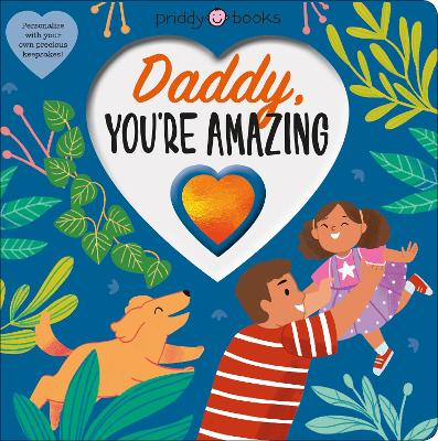 Daddy, You're Amazing book
