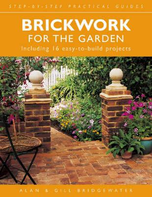 Brickwork for the Garden by Alan Bridgewater