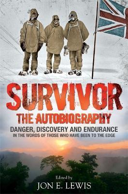 Survivor: The Autobiography by Jon E. Lewis