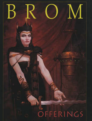 OFFERINGS THE ART OF BROM by Gerald Brom